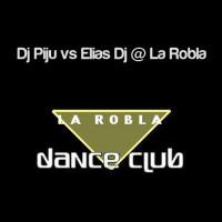 Elias Dj & Dj Piju & Dj Chumbe @ La Robla