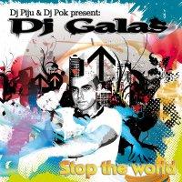 Dj Galas – Stop The World