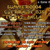 Guerra de Djs en Pk2 (Summer 2004)
