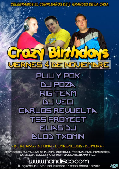 Flyer 2011.11.04 Crazy Birthdays Cumpleaños Elias Dj Madari y Dj Veci 385x545 Crazy Birthdays (Cumpleaños Elias Dj, Madari y Dj Veci)