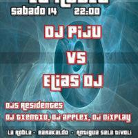 Dj Piju vs Elias Dj @ La Robla