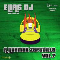 Elias Dj – A Quemar Zapatilla Vol. 7