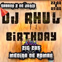 El Diario de Elias Dj #7: Cumpleaños Dj Rhul