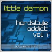 Little Demon – Hardstyle Addict Vol. 1