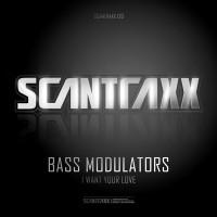 Bass Modulators – I Want Your Love