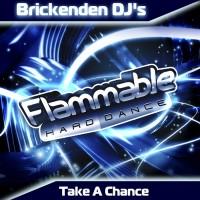 Brickenden Djs – Take a chance