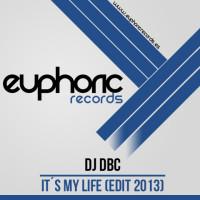 Dj Dbc – It's my life 2013