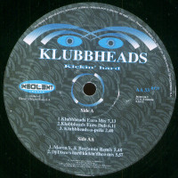Klubbheads - Kickin' Hard (Klubbheads Euro Mix)