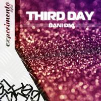 Dani Dm – Third Day