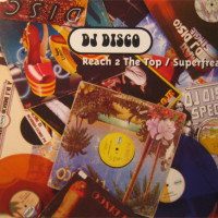 DJ Disco – Reach 2 The Top