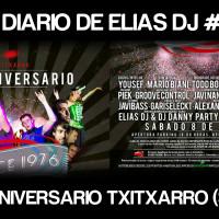 El Diario de Elias Dj #22: 37 Aniversario Txitxarro (SKN)