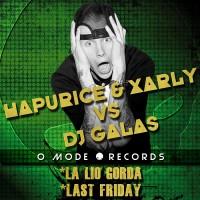 Hapurice & Xarly vs Dj Galas – La Lio Gorda