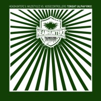 Headhunterz & Wildstylez vs. Noisecontrollers – Tonight (Alpha² Rmx)