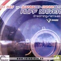 Ruff Driverz Presents Arrola – (Vamos a jugar en el sol) Dreaming (Tom Hafman Remix)