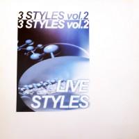 3 Styles Vol. 2 – Live Styles (Techno Progressive Mix) [The man & the machine]