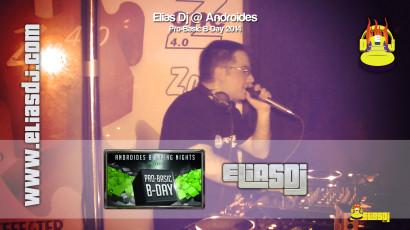 Elias Dj @ Androides - Pro-Basic B-Day 2014