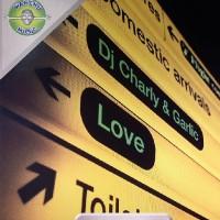 DJ Charly & Garlic – Love