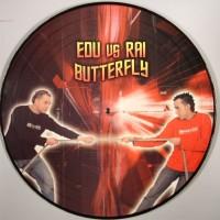 Edu vs Rai – Butterfly