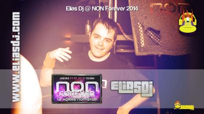 Elias Dj @ NON Forever 2014