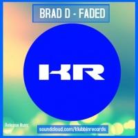 Brad D – Faded