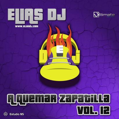 Elias Dj - A Quemar Zapatilla Vol. 12
