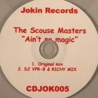 The Scouse Masters – Aint No Magic (in Your Eyes) (DJ VPR B & Richy Mix)