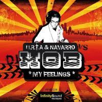 URTA & Navarro vs Dj Mob – My Feelings