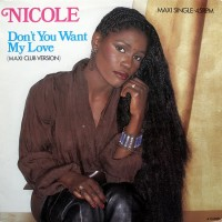Nicole – Don't You Want My Love
