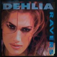 Ravers – Dehlia