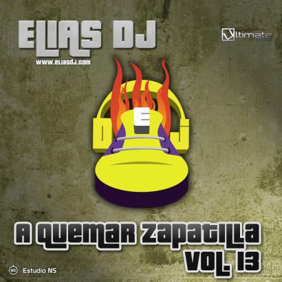 Elias Dj - A Quemar Zapatilla Vol. 13