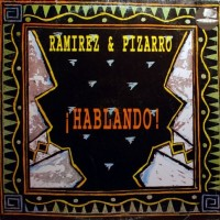 Ramirez & Pizarro – ¡Hablando!