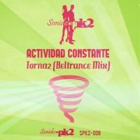 Actividad Constante – Torna2 (Betrance Mix)