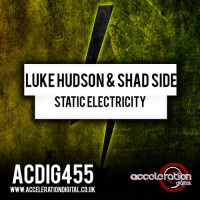 Luke Hudson & Shad Side – Static Electricity