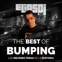Elias Dj – The Best of Bumping (Los mejores temas bumping de la historia)