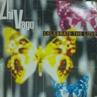 Zhi-Vago – Celebrate The Love