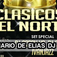 El Diario de Elias Dj #32 – Clásicos del Norte