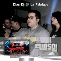 Elias Dj @ La Fabrique (Back To The Future)