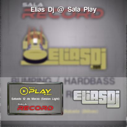 Elias Dj @ Sala Play (Bumping, 2016) - Cuadrado