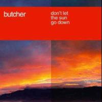 Butcher – Don't let the Sun go down (Stagediverz Mix)