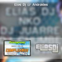 Elias Dj @Androides – Cumpleaños Elias Dj & NKO