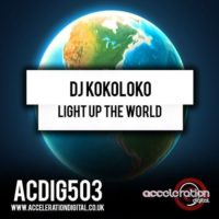 DJ Kokoloko – Light Up The World