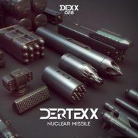 Dertexx – Nuclear Missile