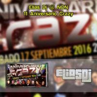 Elias Dj @ NON – 11 Aniversario Crazy