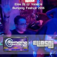 Elias Dj @ Venecia – Bumping Festival 2016