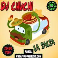 Dj Chuchi – La Salsa