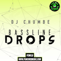 Dj Chumbe – Bassline Drops