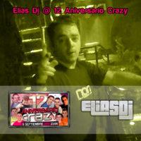 Elias Dj @12 Aniversario Crazy (NON)