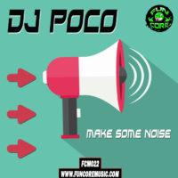 Dj Poco – Make Some Noise