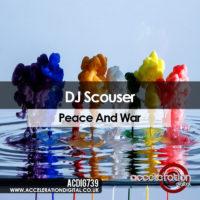 Dj Scouser – Peace & War