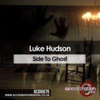 Luke Hudson – Side To Ghost